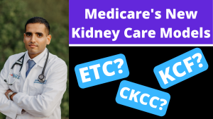 Medicare's New Kidney Models